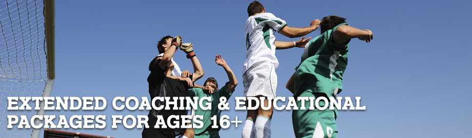 Extended coaching & educational packages for ages 16+